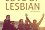 Una noche eterna con Love of Lesbian